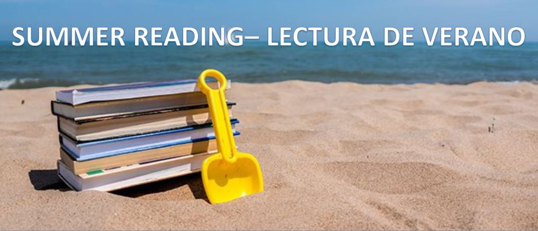 Summer Reading – Lectura de verano